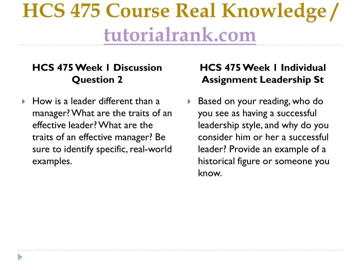 leadership style hcs 525 Here is the best resource for homework help with hcs 525 : leadership at university of phoenix find hcs525 study guides, notes, and practice tests from.