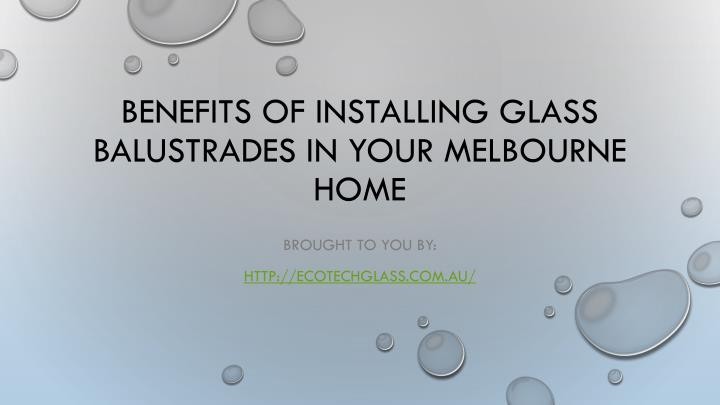 benefits of installing glass balustrades in your melbourne home n.