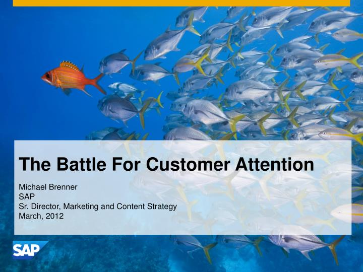 the battle for customer attention n.