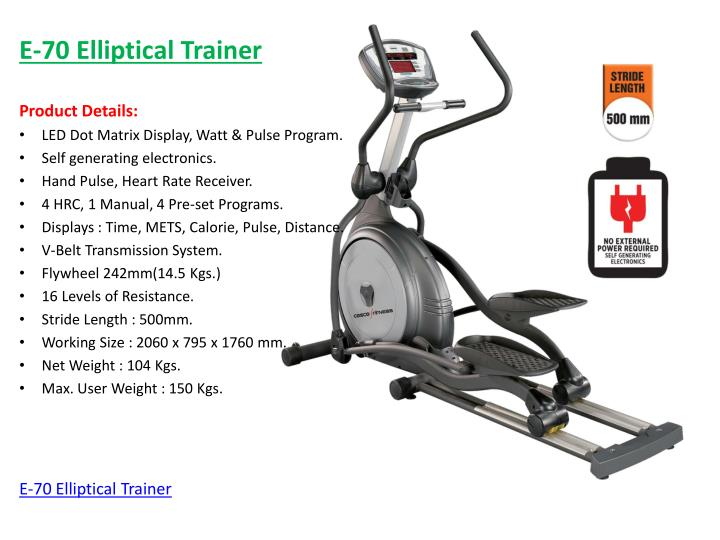 E-70 Elliptical Trainer
