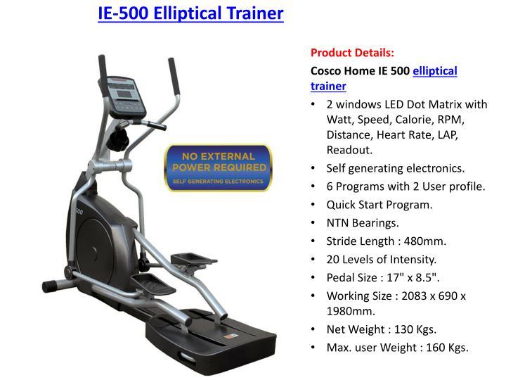 Ie 500 elliptical trainer
