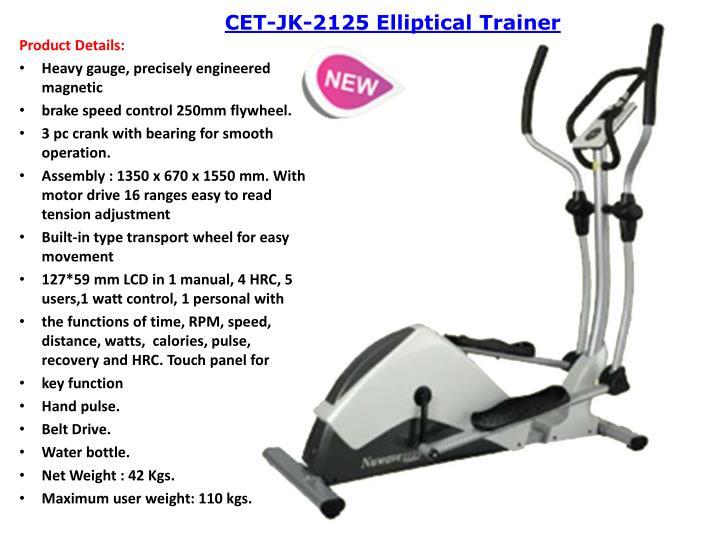 CET-JK-2125 Elliptical Trainer