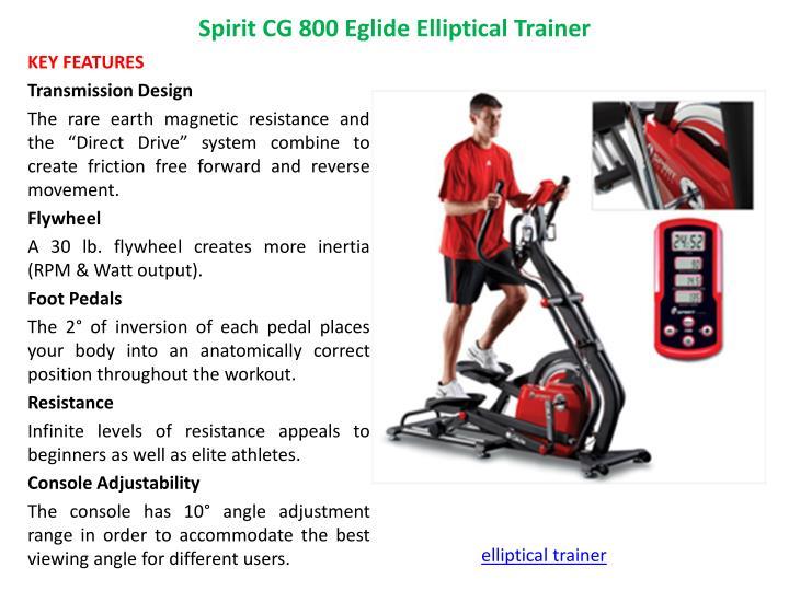 Spirit CG 800 Eglide Elliptical Trainer
