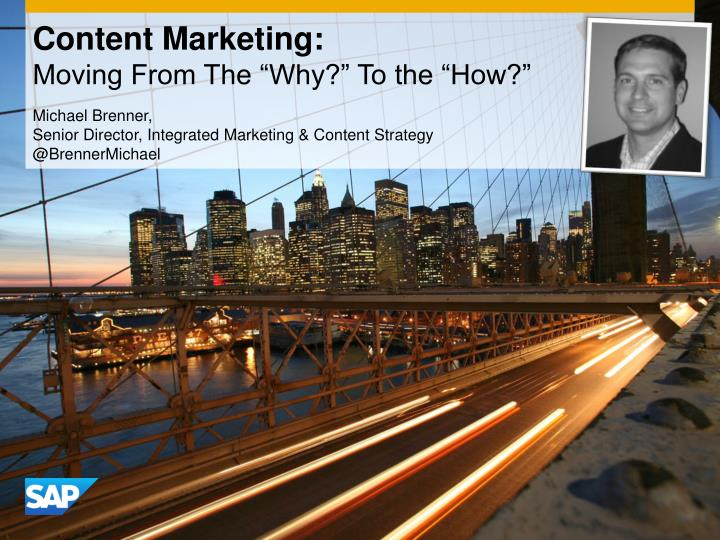 content marketing moving from the why to the how n.