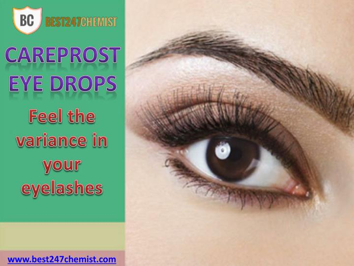 b8705e5f557 Careprost Eye Drops: Give Natural Growth To Your Eyelashes - PowerPoint PPT  Presentation