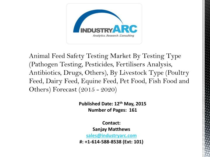 Animal Feed Safety Testing Market By Testing Type (Pathogen Testing, Pesticides,