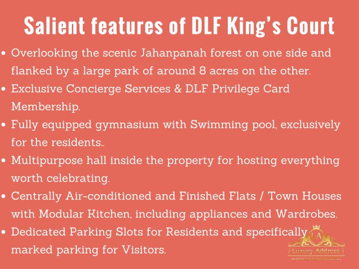 Salient features of DLF King's Court