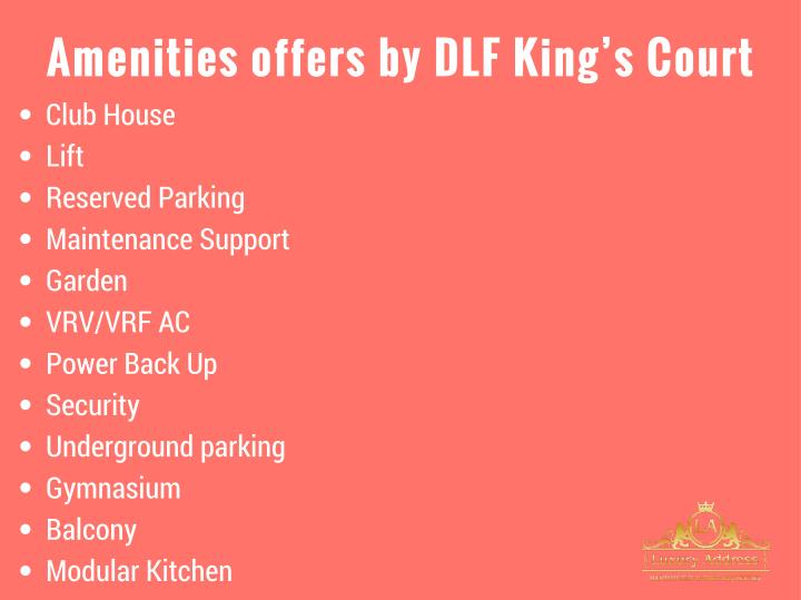 Amenities offers by DLF King's Court