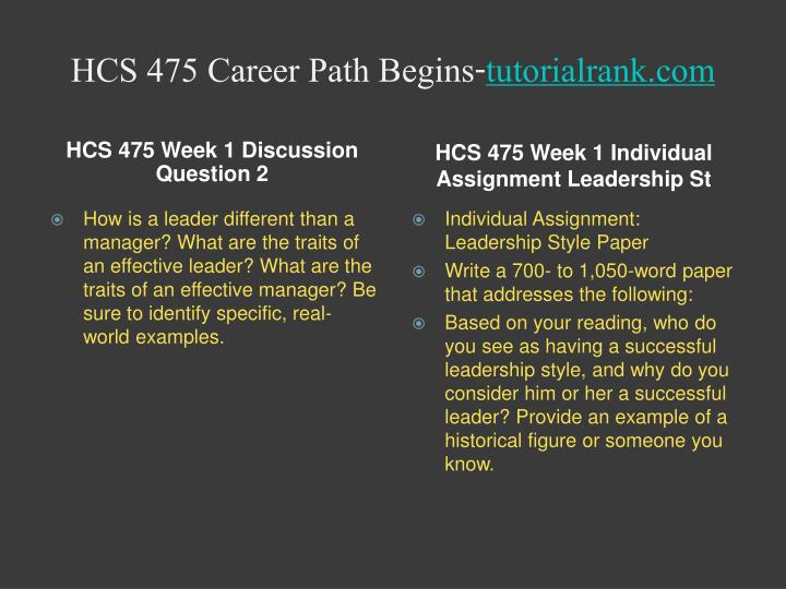 hcs 475 leadership style paper