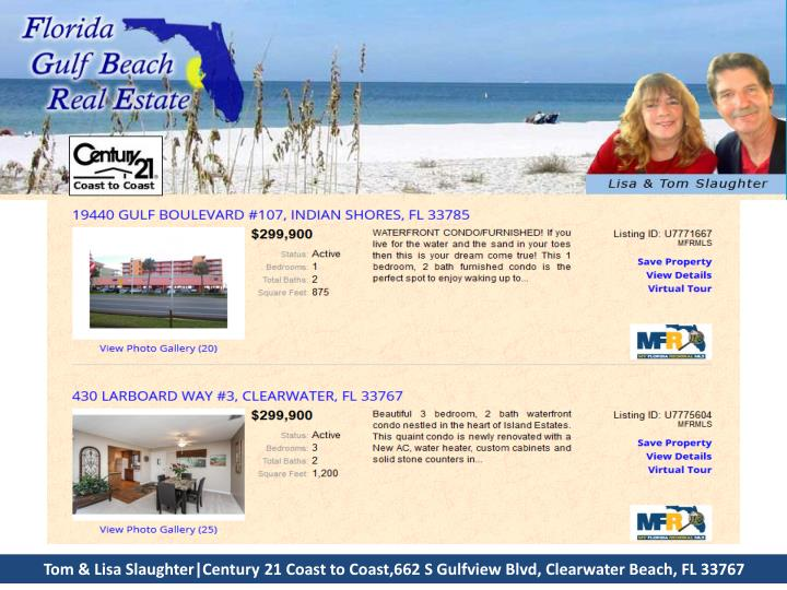 Tom & Lisa Slaughter|Century 21 Coast to Coast,662 S Gulfview Blvd, Clearwater Beach, FL 33...