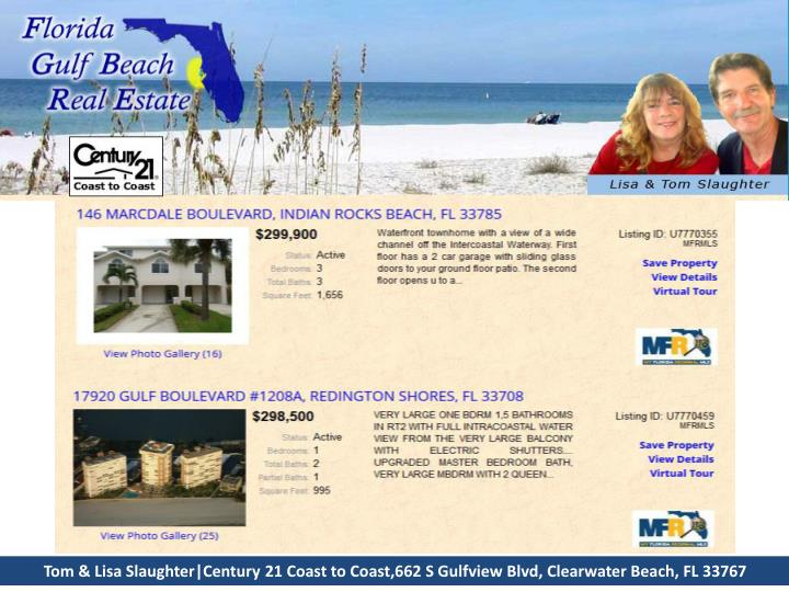 Tom & Lisa Slaughter|Century 21 Coast to Coast,662 S Gulfview Blvd, Clearwater Beach, FL 33767