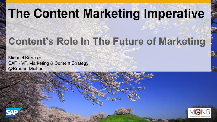 the content marketing imperative content s role in the future of marketing n.