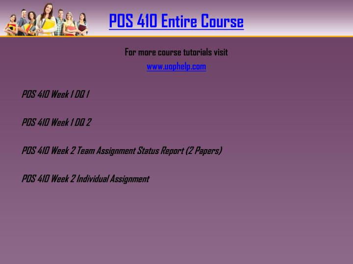 Pos 410 entire course
