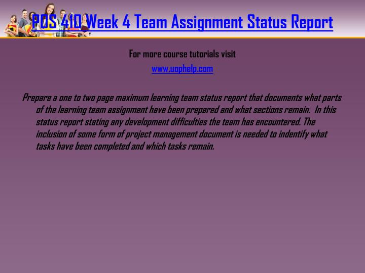 POS 410 Week 4 Team Assignment Status Report