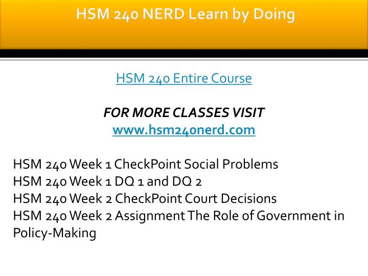 hsm 240 week 4 checkpoint sentence outline 4 of social policy and social programs write a sentence outline describing how the agency you chose in checkpoint i determines goals and objectives chose only one program and one set of program goals.