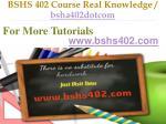 bshs 402 course real knowledge bsha402dotcom