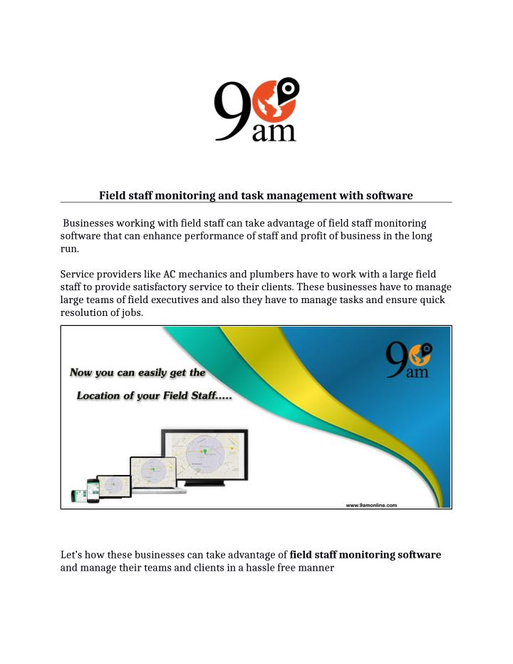 Field staff monitoring and task management with software