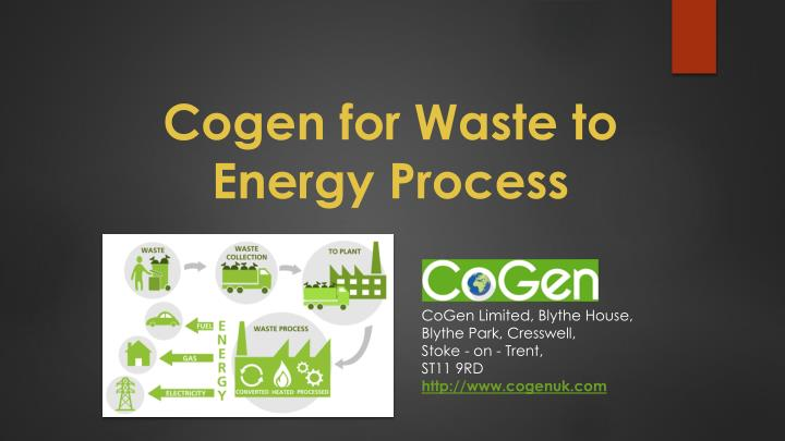 cogen for waste to energy process n.
