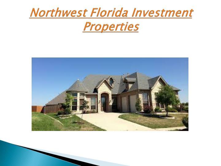 Northwest florida investment properties