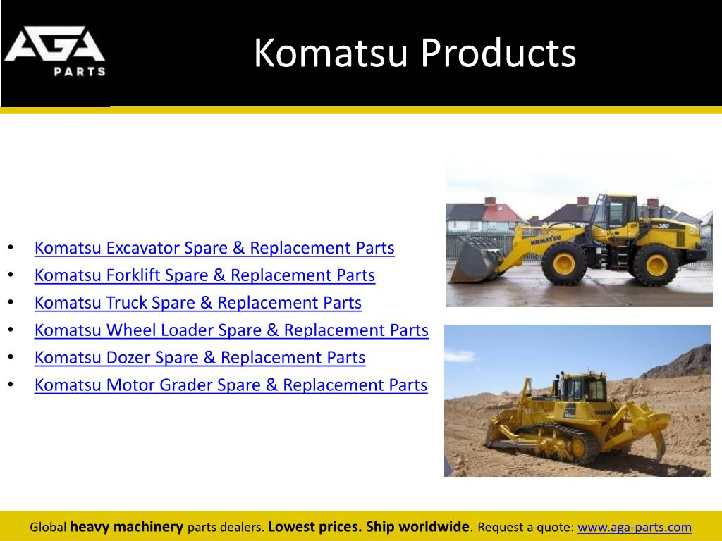 PPT - Komatsu Parts for Heavy Machinery by AGA Parts PowerPoint