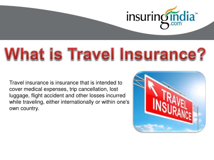 ppt what is travel insurance powerpoint presentation id 7336654