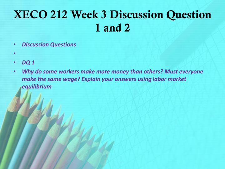 xeco 212 week 9 capstone discussion question Checkpoint: price elasticity and supply and demand short answer quiz complete the price elasticity and supply and demand short.
