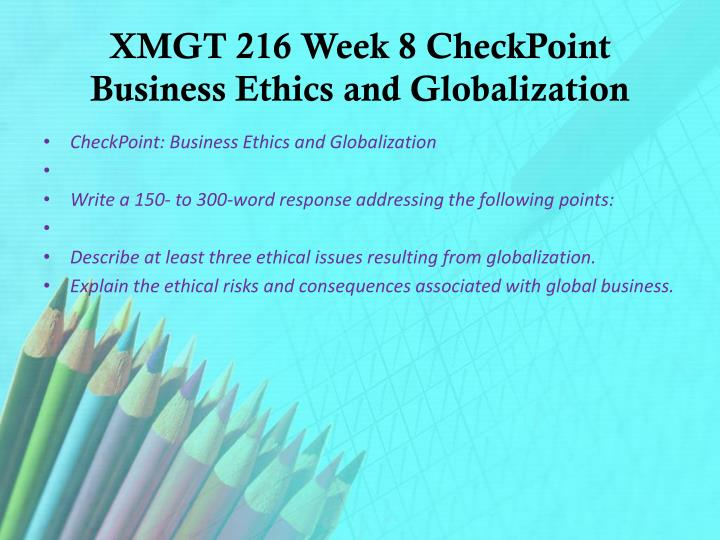 week 2 xmgt 216 business ethics