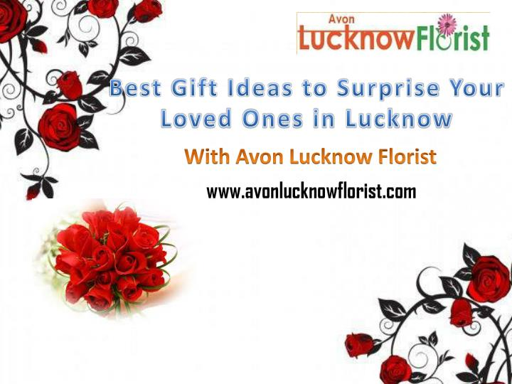 best gift ideas to surprise your loved ones in lucknow n.