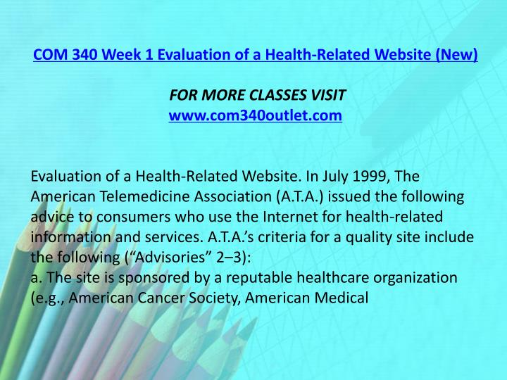 COM 340 Week 1 Evaluation of a Health-Related Website (New)