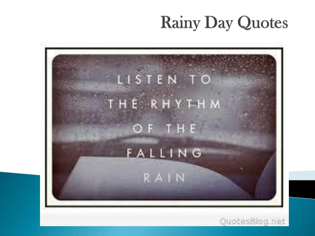 Ppt Rainy Day Quotes Powerpoint Presentation Id7337416