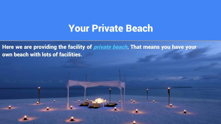 Your Private Beach