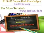 bus 435 course real knowledge bus435dotcom9
