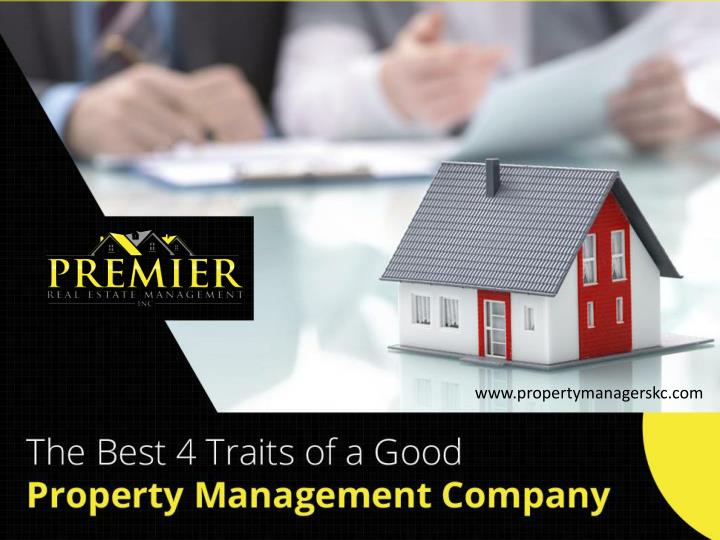 the best 4 traits of a good property management company n.