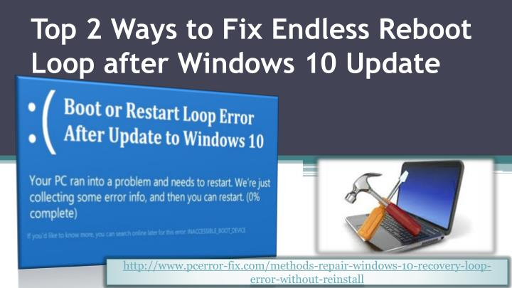 top 2 ways to fix endless reboot loop after windows 10 update n.