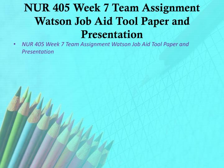 week 6 nur 405 presentation