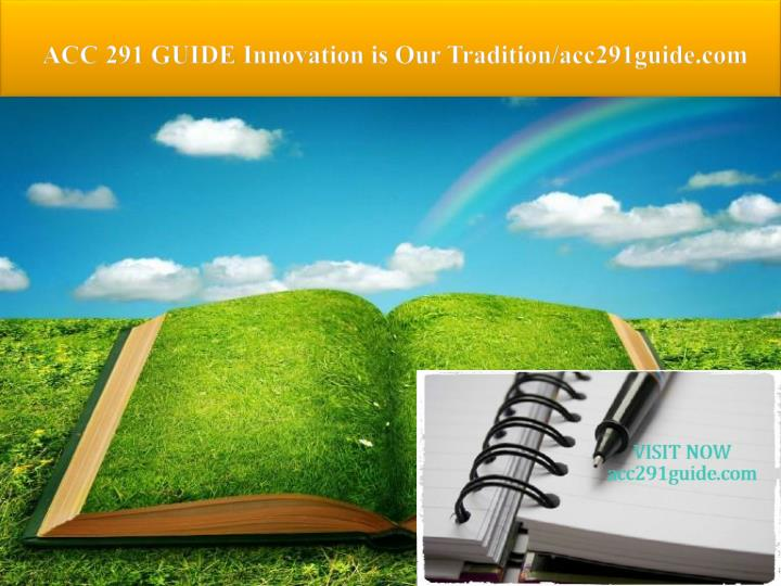 acc 291 guide innovation is our tradition acc291guide com n.