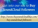 get into our site to buy soundcloud followers