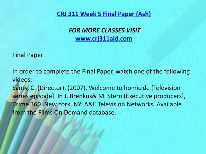 CRJ 311 Week 5 Final Paper (Ash)