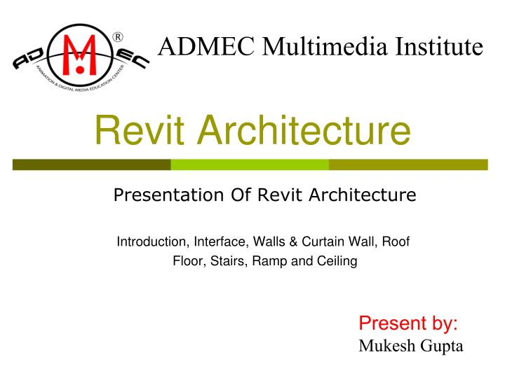 PPT - Introduction of Revit Architecture, Structure, and System