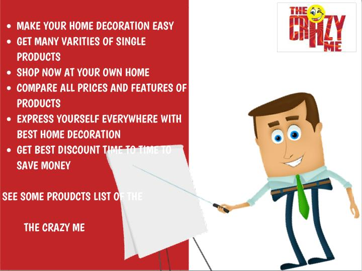 MAKE YOUR HOME DECORATION EASY