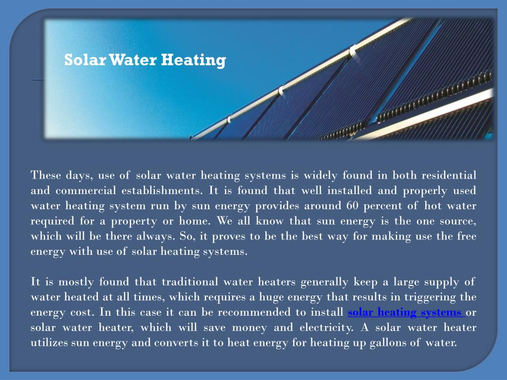 PPT - Enjoy an environment friendly heating with solar water heaters ...