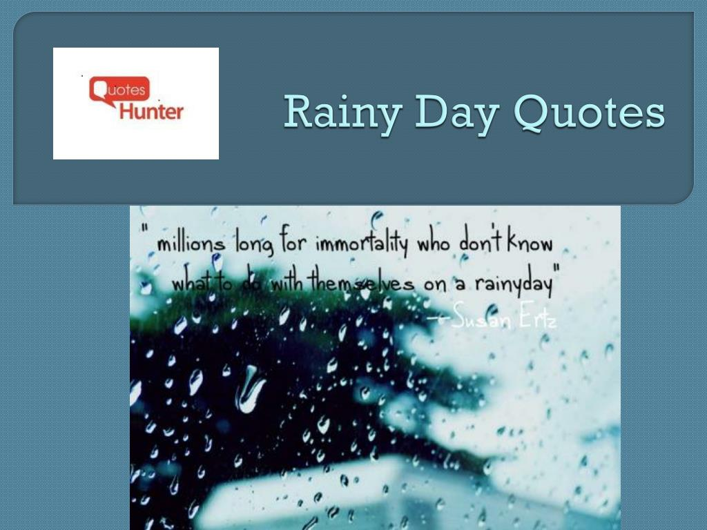 Ppt Rainy Day Quotes Powerpoint Presentation Id7339641