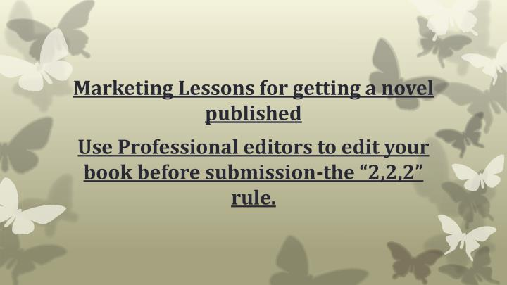 Marketing Lessons for getting a novel published