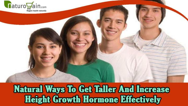 Natural ways to get taller and increase height growth hormone effectively