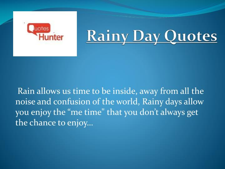PPT - Beautiful Rainy Day Quotes - Quotes Hunter PowerPoint ...