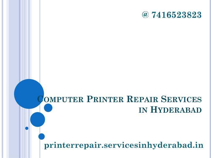 @ 7416523823 computer printer repair services in hyderabad