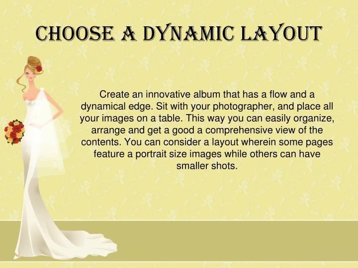 Choose a dynamic Layout
