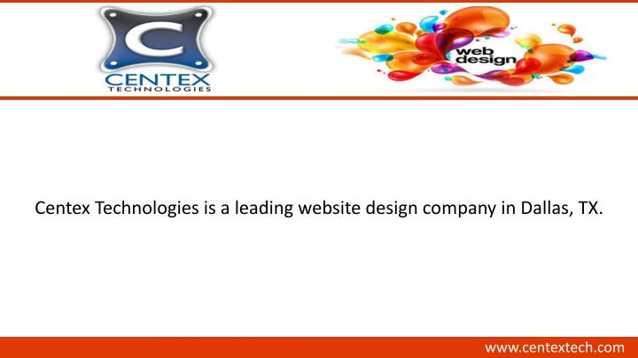 Centex Technologies is a leading website design company in Dallas, TX.
