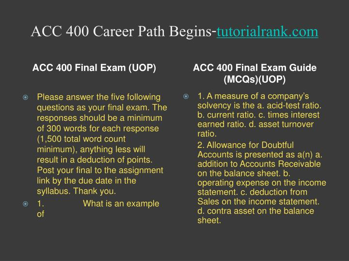 acc 400 essay Recent posts acc 561 entire course / acc 561 complete course acc 561 final exam guide comm 301 uop course tutorial / uoptutorial acc 561 week 2 ia small business idea paper.