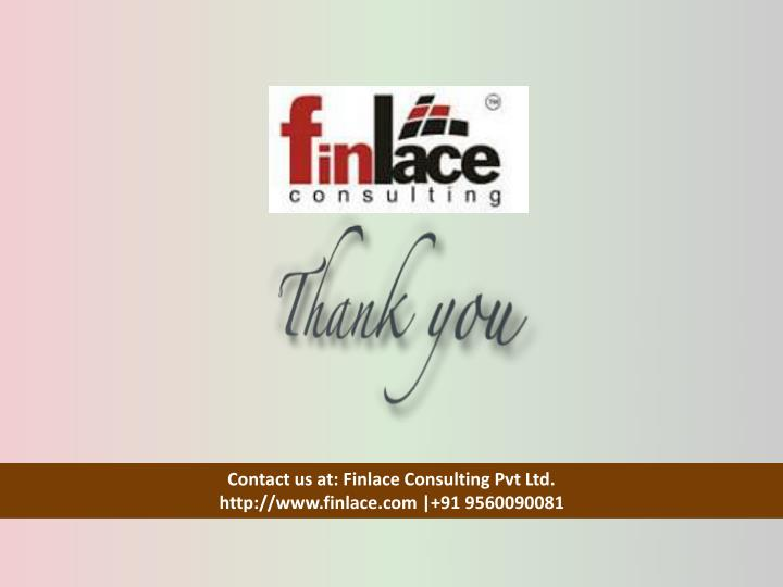 Contact us at: Finlace Consulting Pvt Ltd.